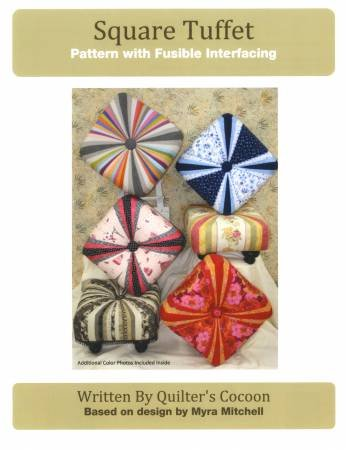 Square Tuffet Pattern with Fusible Interfacing by Quilter's Cocoon design by Myra Mitchell