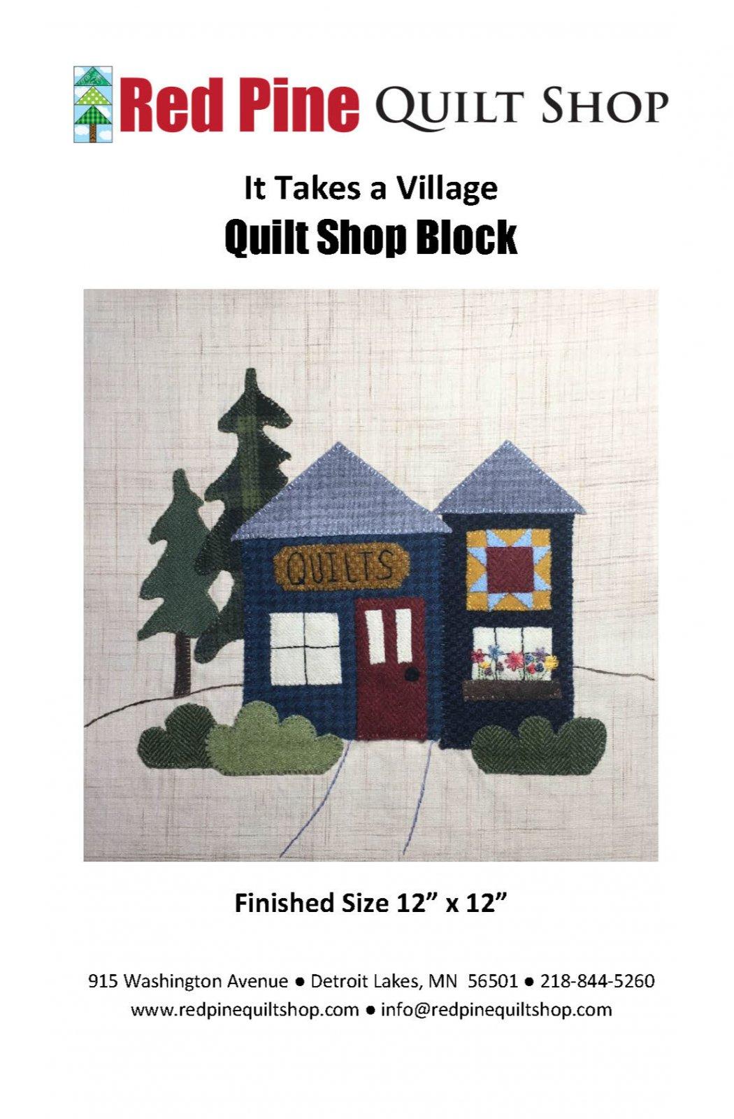 It Takes a Village Quilt Shop Pattern