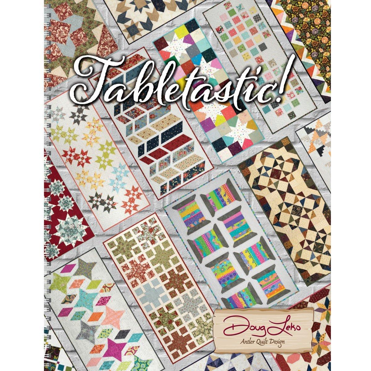 Tabletastic! Book by Antler Quilt Design AQD415
