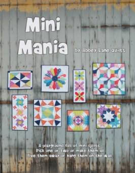Mini Mania By Abbey lane Quilts