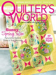 Quilters World - Spring Issue