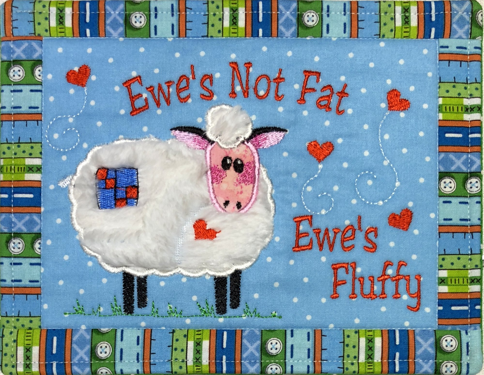 Ewe's not Fat, Ewe's Fluffy ITH Mug Rug Download only- (MR-104-DDE-E)