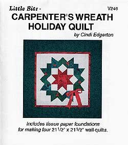 Carpenter's Wreath Holiday Quilt