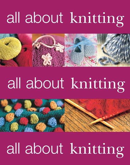 All About Knitting