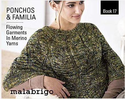 Malabrigo Book 17: Ponchos and Familia