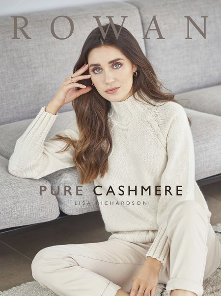 Rowan Pure Cashmere Collection by Lisa Richardson