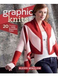 Graphic Knits by Alexis Winslow