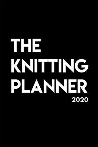 Knitting Planner 2020 by Jen Geigley