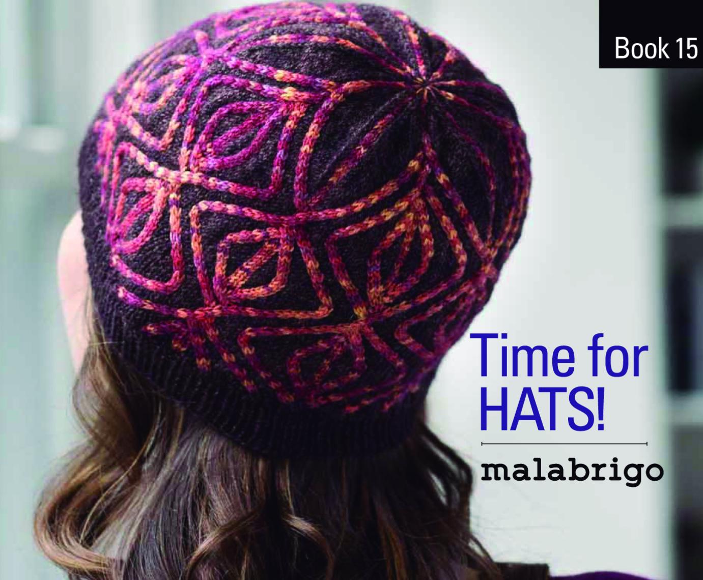 Malabrigo Book 15: Time For Hats
