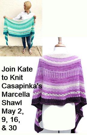 Casapinka Marcella Shawl Knitting Class begins May 2
