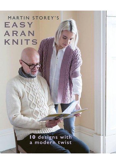 Martin Storey's Easy Aran KNits