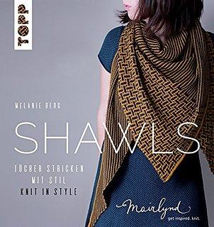 Shawls: Knit in Style by Melanie Berg