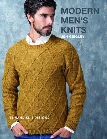 Modern Men Knits by Jen Geigley