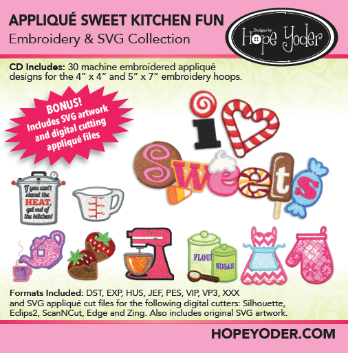 EMBELLISH BY HOPE YODER APPLIQUE' SWEET KITCHEN FUN EMBROIDERY CD/SVG FILES