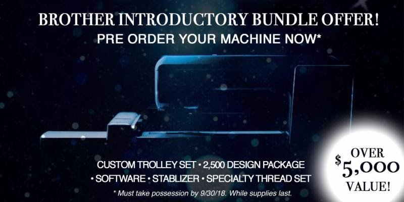 BROTHER PRESALE BUNDLE 2018 TOP MODEL