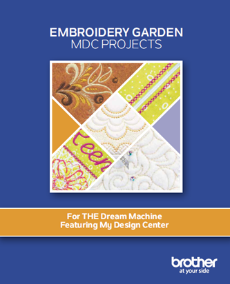 BROTHER EMBROIDERY GARDEN PROJECT BOOK (6 PROJECTS)