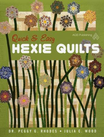 Quick & Easy Hexie Quilts