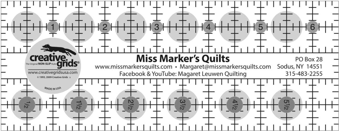2 1/2 x 6 1/2 Creative Grids Miss Marker's Quilts Ruler