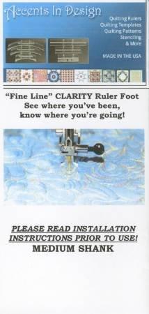 Fine Line Clarity Ruler Foot Medium Shank