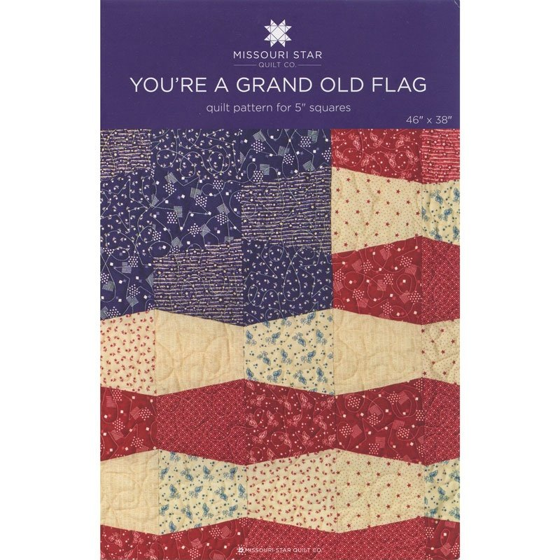 MISSOURI STAR YOURE A GRAND OLD FLAG PATTERN