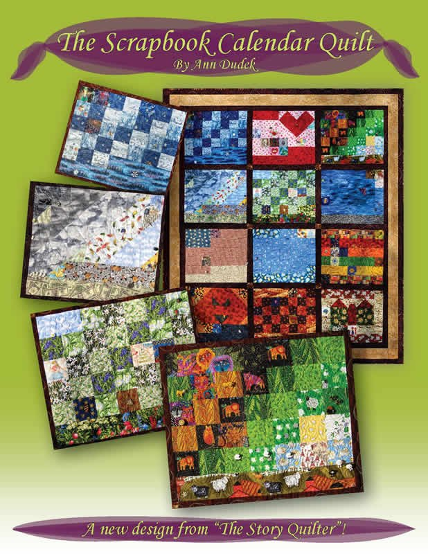 THE SCRAPBOOK CALENDAR QUILT PATTERN BOOK