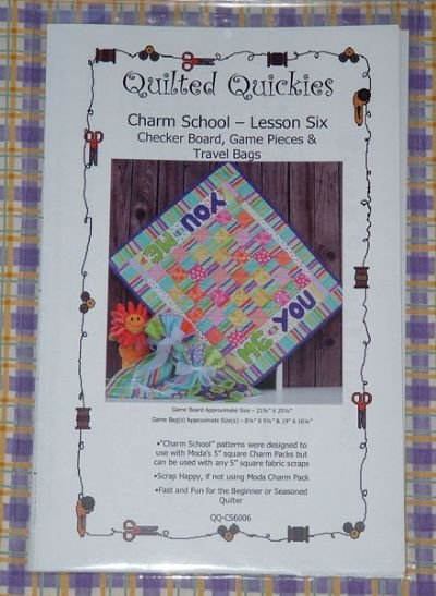 QUILTED QUICKIES CHARM SCHOOL LESSON 6