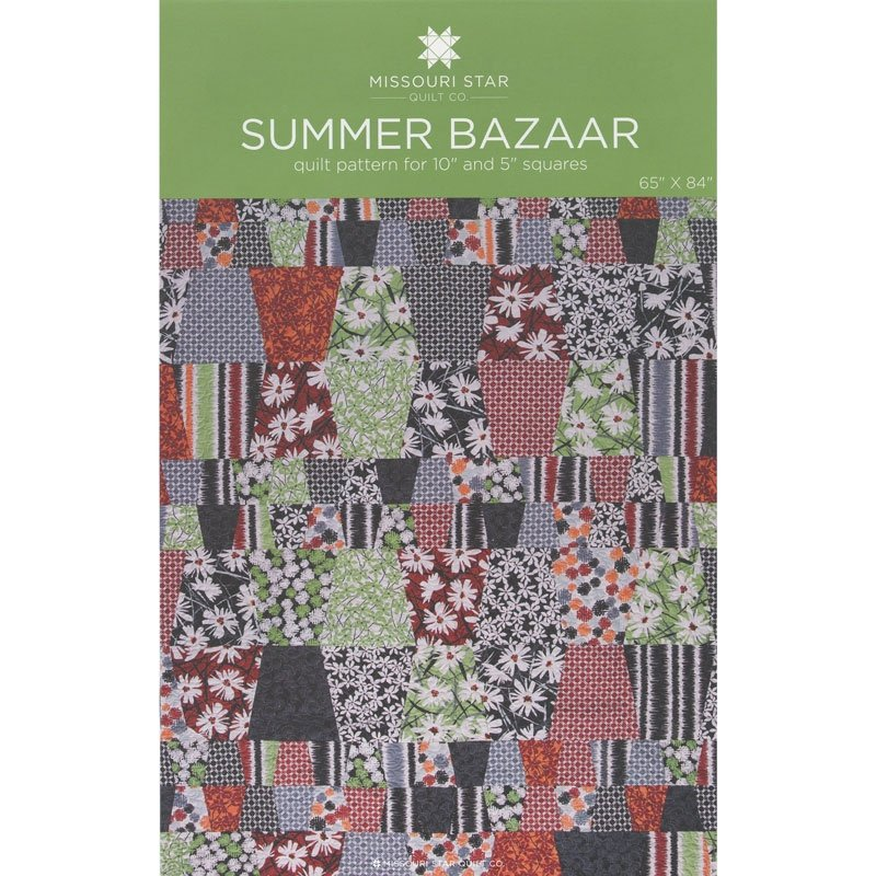 MISSOURI STAR SUMMAR BAZAAR PATTERN