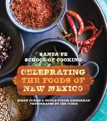 Celebrating the Foods of New Mexico Book