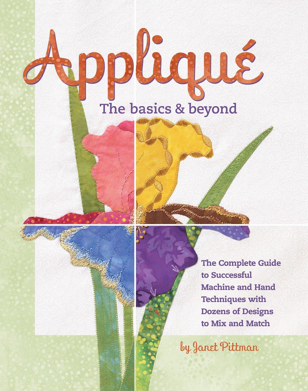 Applique, The Basics & Beyond Book