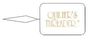 The Quilter's Threader