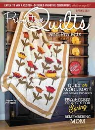 Primitive Quilts and Projects Spring 21