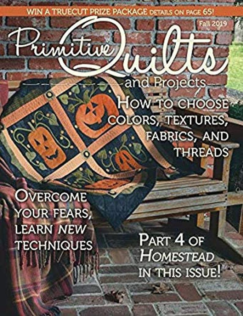 Primitive Quilts And Projects Fall 2019
