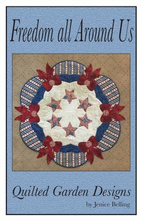 Freedom All Around Us Quilt Kit