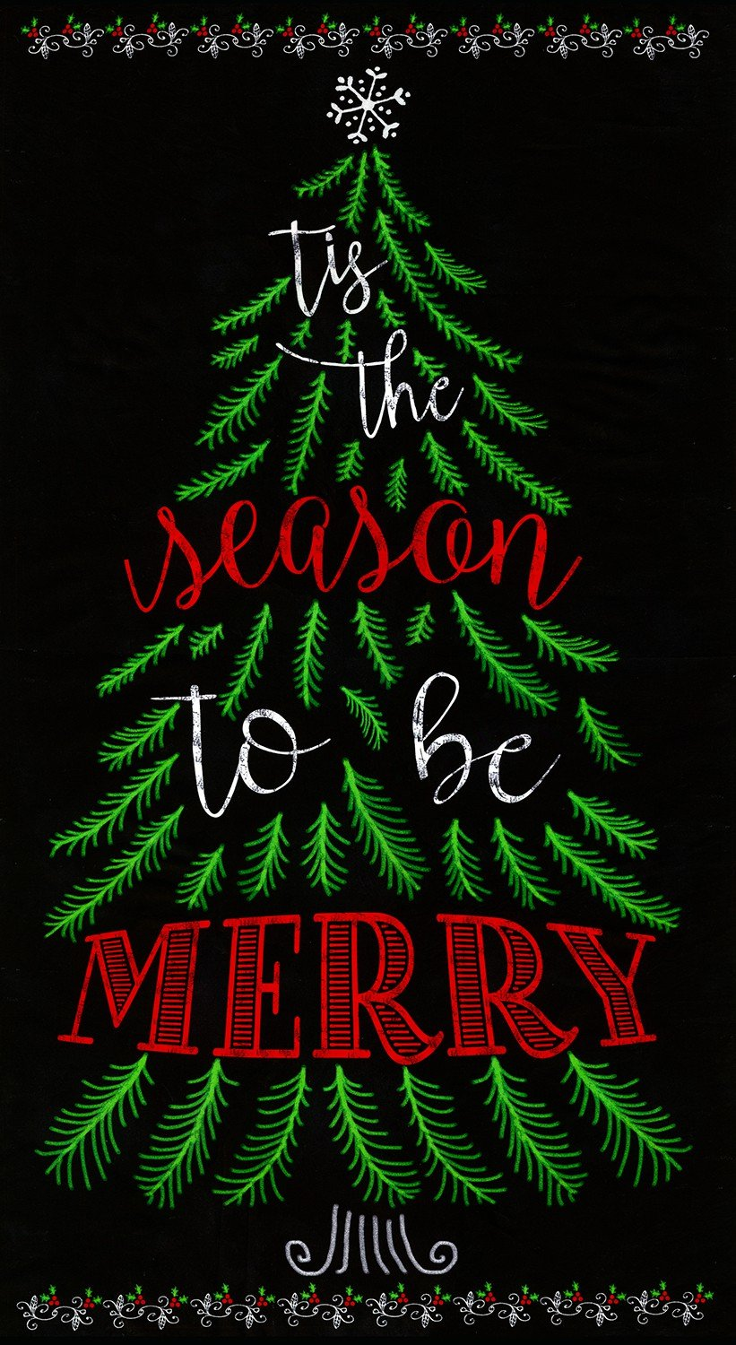Be Merry Tis The Season Panel 24 inches