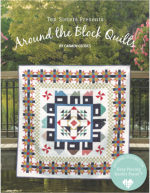 Ten Quilts Around The Block Quilts Book