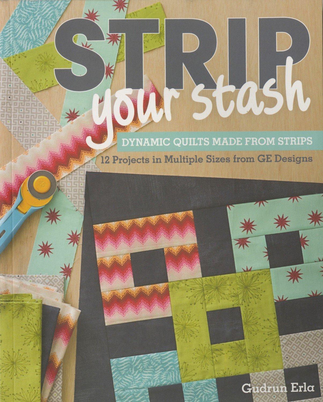 Strip Your Stash by Gudrun Erla