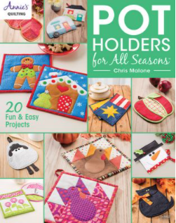 Annies Quilting: Pot Holders For All Seasons
