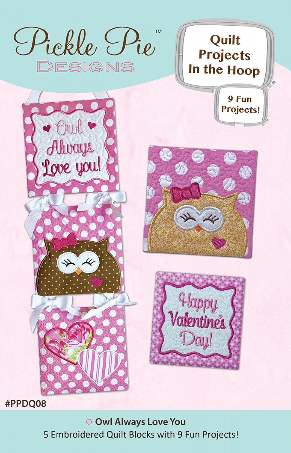 Owl always Love You Quilt Projects in the Hoop - 086156086143
