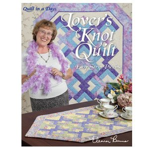 Lover's Knot Quilt--Easy Strip Piecing