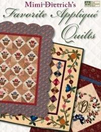Mimi Dietrich's Favorite Applique Quilts