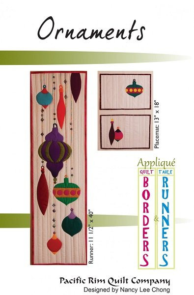 Pattern - Ornaments (Runner 11.5 x 40 Placemat 13 x 18) by Nancy Lee Chong for Pacific Rim Quilt Co.