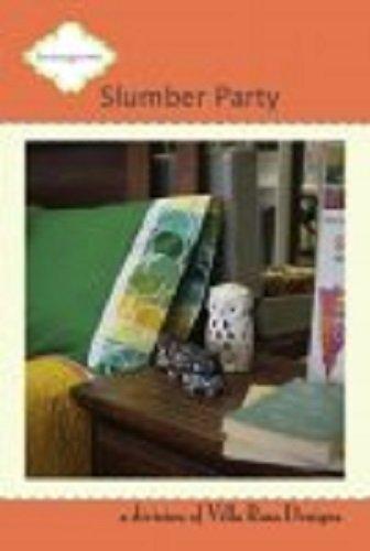 Slumber Party - A Villa Rosa Pattern