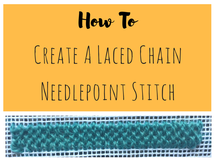 laced chain needlepoint stitch how to