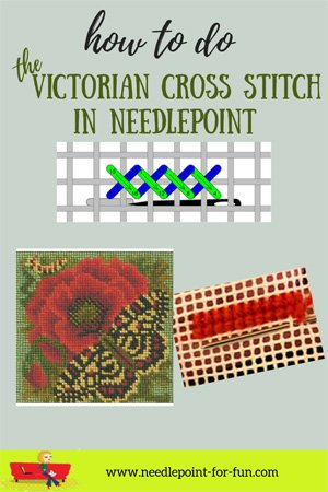 How to do the victorian cross stitch in needlepoint