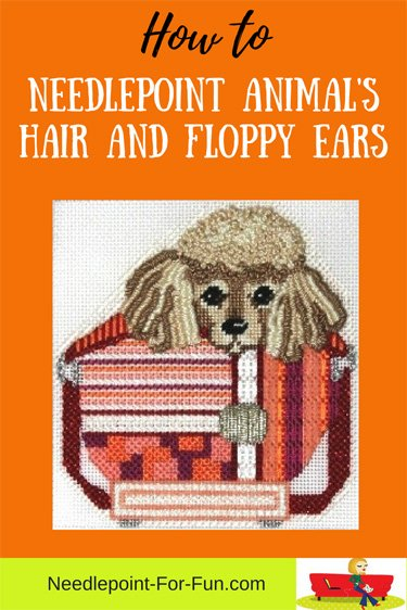 Needlepoint stitches for animal hair and ears