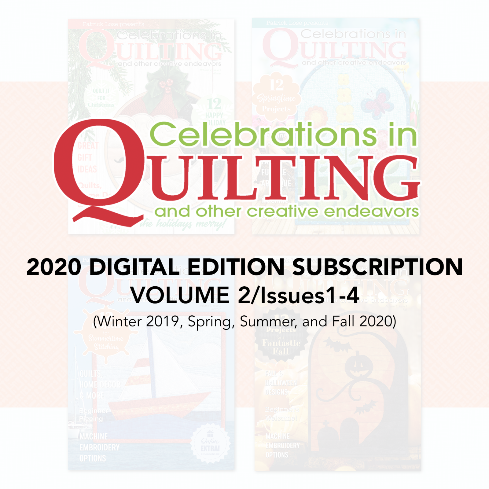 Celebrations in Quilting Volume 2 DIGITAL Subscription
