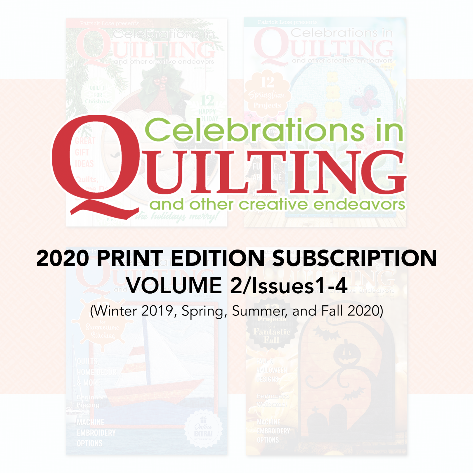 Celebrations in Quilting Volume 2 PRINT Subscription
