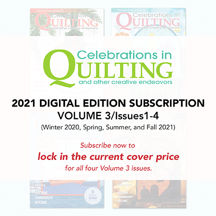 Celebrations in Quilting Volume 3 DIGITAL Subscription
