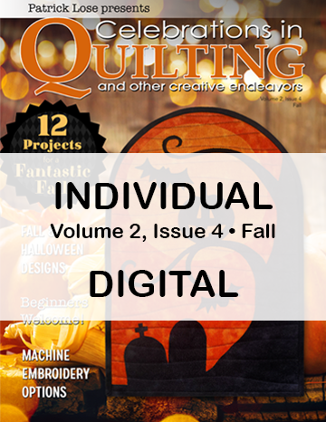 Celebrations in Quilting - Fall 2020 Single Issue DIGITAL Edition