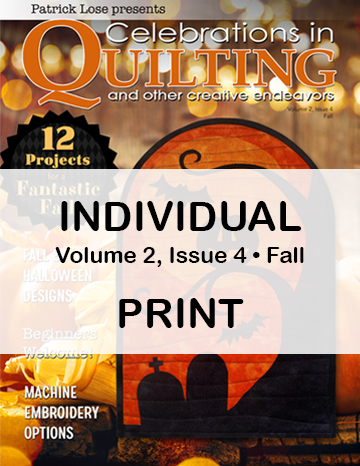Celebrations in Quilting - Fall 2020 Single Issue PRINT Edition